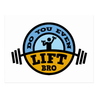 Do You Even Lift Bro ? Postcard