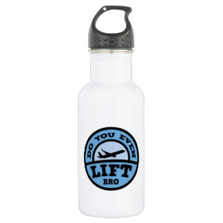 Do You Even Lift Bro? Stainless Steel Water Bottle