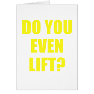 Do You Even Lift Card