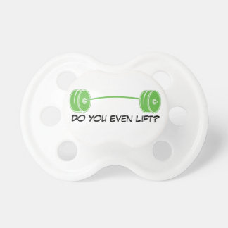 Do You Even Lift? Baby Pacifiers