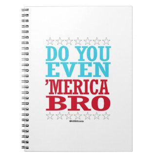 Do you Even 'Merica Bro Spiral Notebook