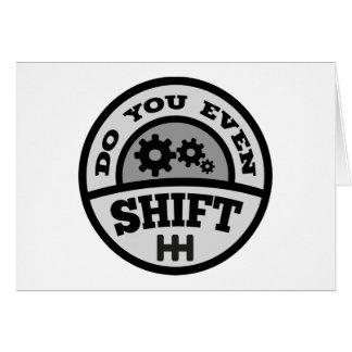 Do You Even Shift? Card