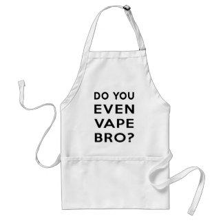 Do you even vape bro? adult apron