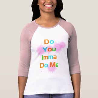 Do You Graphic Tee