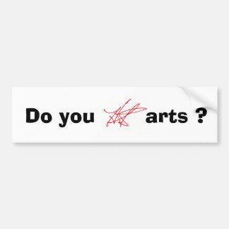 Do you H.A.S. Arts? bumpersticker Bumper Sticker