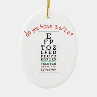 Do you have 20/20? ceramic ornament