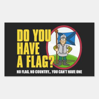 Do You Have A Flag? Rectangular Sticker