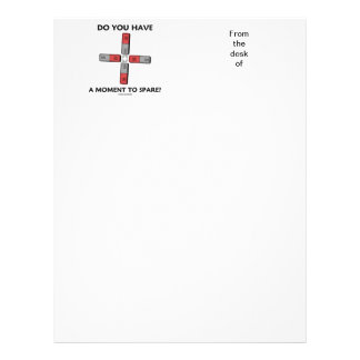 Do You Have A Moment To Spare? (Quadrupole Moment) Letterhead