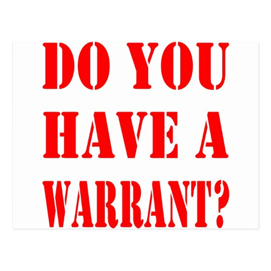 Do You Have A Warrant Postcard