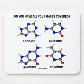 Do You Have All Your Bases Covered? (DNA Bases) Mouse Pad