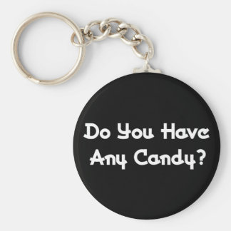 Do You Have Any Candy? Key Chains
