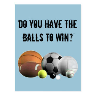 Do You Have The Balls To Win? Postcard