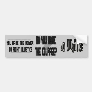 Do You Have the Courage? bumper sticker
