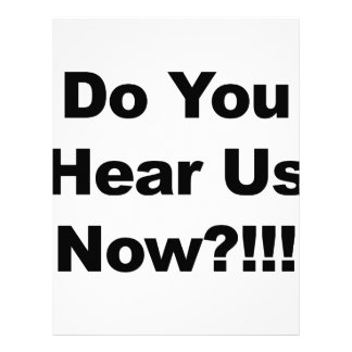 Do You Hear Us Now?!!! Letterhead