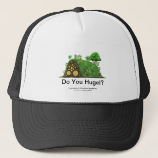 Do You Hugel? Trucker Hat