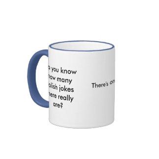 Do you know how many Polish jokes there really ... Ringer Coffee Mug