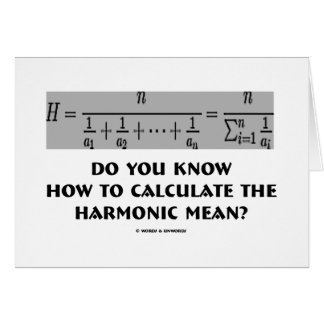 Do You Know How To Calculate The Harmonic Mean? Card