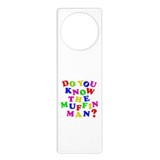 Do you know the Muffin Man? Door Hangers