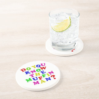 Do you know the Muffin Man? Drink Coaster