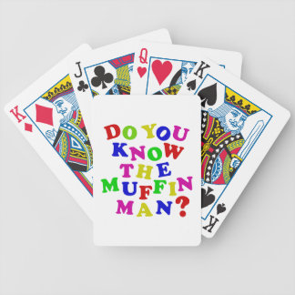 Do you know the Muffin Man? Bicycle Playing Cards