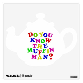 Do you know the Muffin Man? Wall Sticker