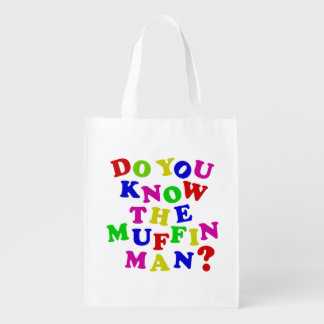 Do you know the Muffin Man? Reusable Grocery Bags