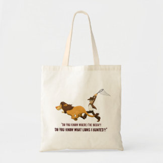 """Do You Know What Lions I Hunted?"" Budget Tote Bag"