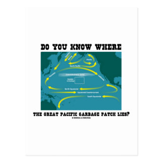 Do You Know Where Great Pacific Garbage Patch Lies Postcards