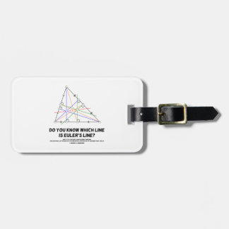 Do You Know Which Line Is Euler's Line? (Geometry) Bag Tag