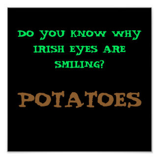 DO YOU KNOW WHY IRISH EYES ARE SMILING? - POSTER