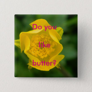 Do you like butter? badge button