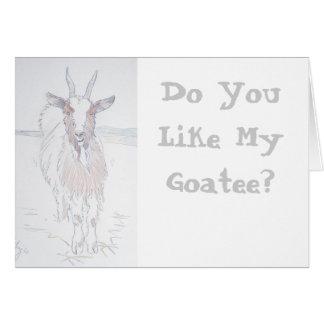 Do you like my goatee? card