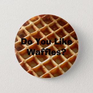 Do You Like Waffles? Button