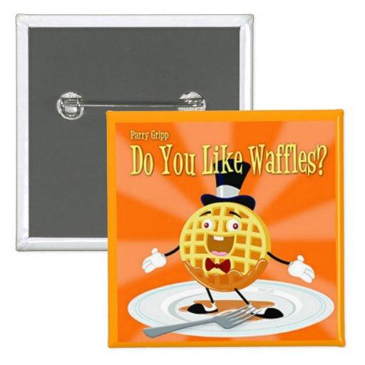do you like waffles Pin
