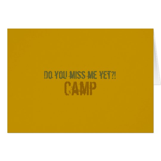 Do you miss me yet?! Camp Notecard