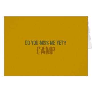 Do you miss me yet?! Camp Notecard Stationery Note Card