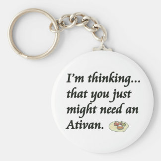 Do You Need an Ativan? Keychain
