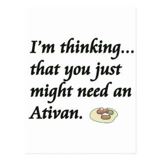 Do You Need an Ativan? Post Cards