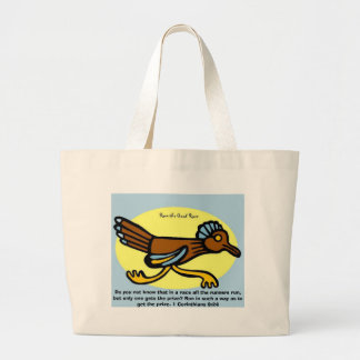 Do you not know that in a race all the runners run jumbo tote bag