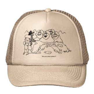 """Do you play poker?"" Trucker Hat"