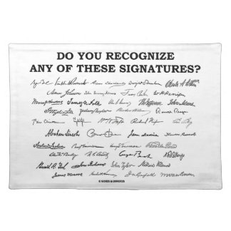 Do You Recognize Any Of These Signatures? Cloth Placemat