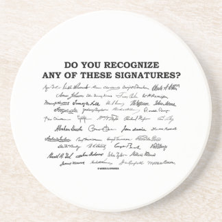 Do You Recognize Any Of These Signatures? Drink Coaster
