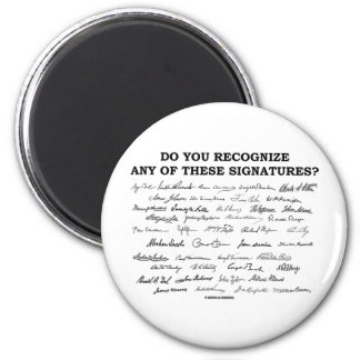 Do You Recognize Any Of These Signatures? Magnet