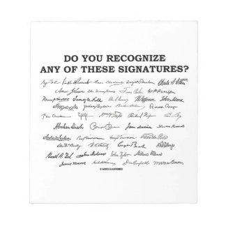 Do You Recognize Any Of These Signatures? Notepad