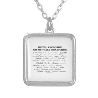 Do You Recognize Any Of These Signatures? Silver Plated Necklace