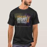 Do you run your Town? T-Shirt