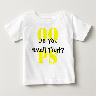Do You Smell That? Baby T-Shirt