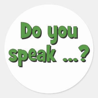 Do you speak ...? Basic green Classic Round Sticker