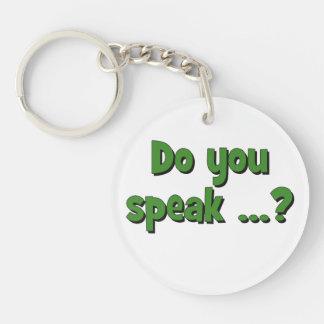 Do you speak ...? Basic green Keychain