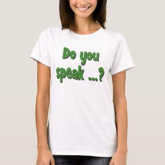 Do you speak ...? Basic green T-Shirt